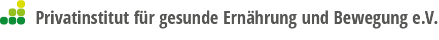 Privatinstitut für gesunde Ernährung und Bewegung e.V.