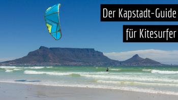 Der Kapstadt Guide für Kitesurfer