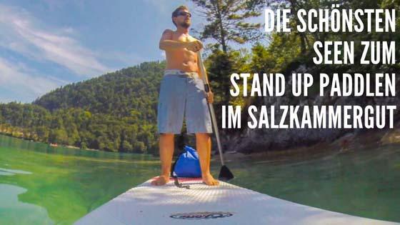 Die schönsten stand up Paddle Touren im Salzkammergut