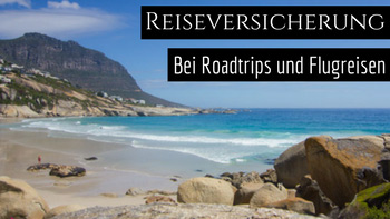 Reiseversicherung auf Roadtrips und Flugreisen