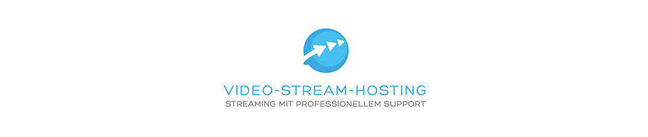 Video-Stream-Hosting Streaming mit professionellem Support