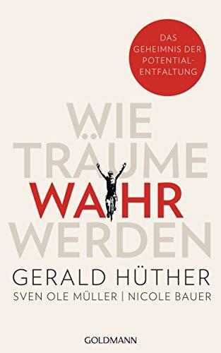 Book Cover Wie Träume war werden von Gerald Hüther et al