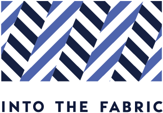 INTO THE FABRIC