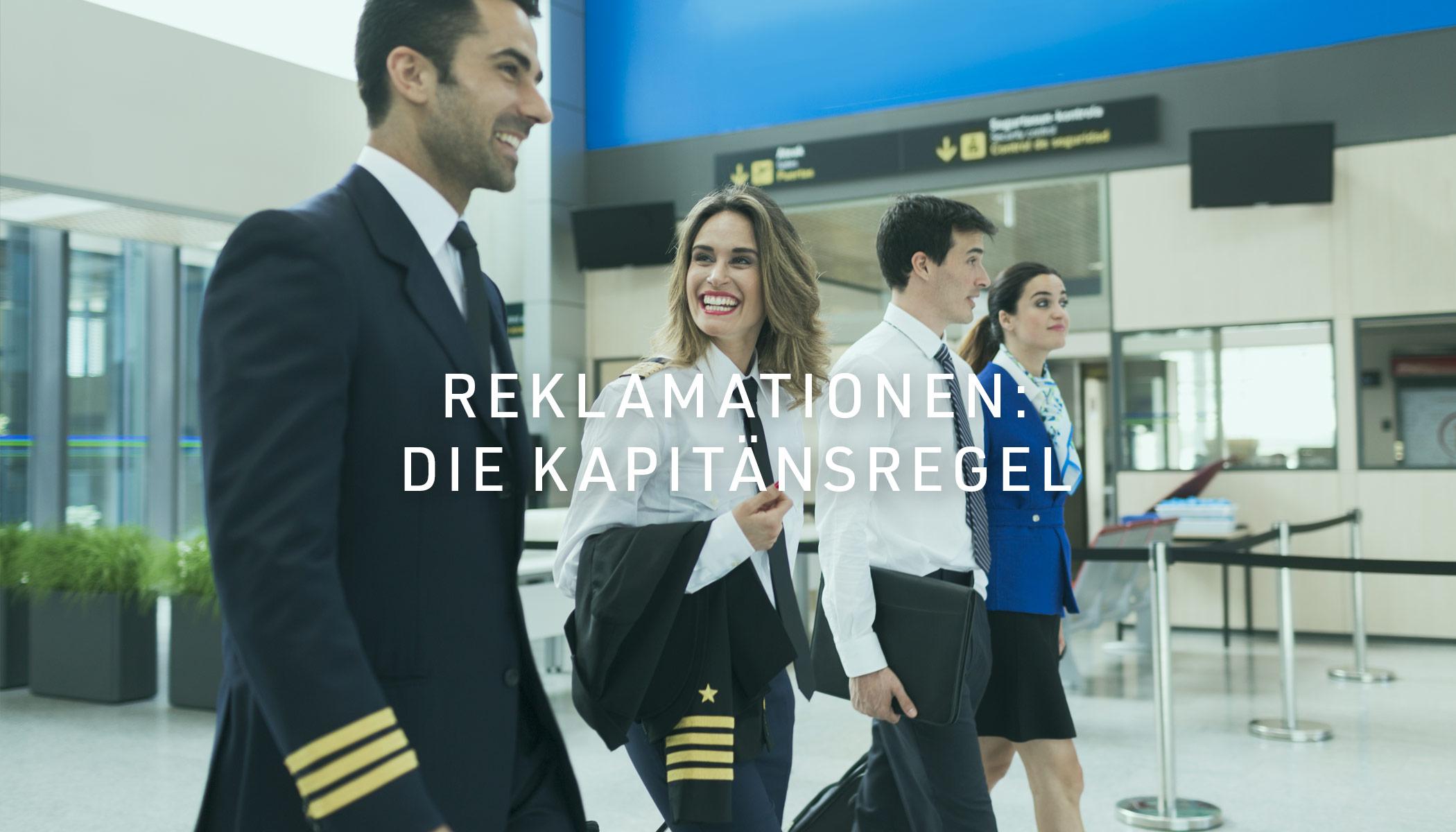 Reklamation und die Kapitänsregel