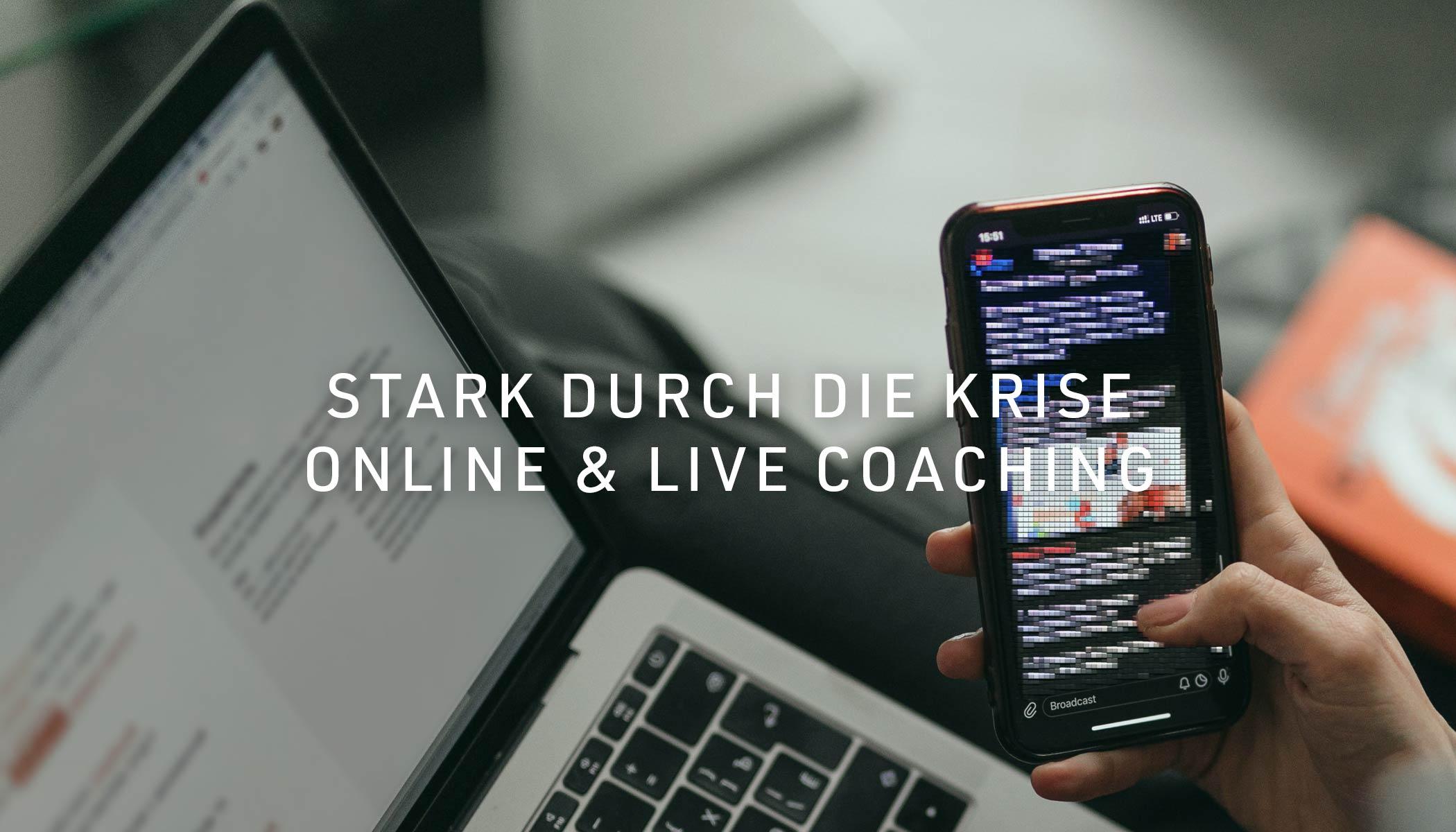 Stark durch die Krise - Online & Live Coaching