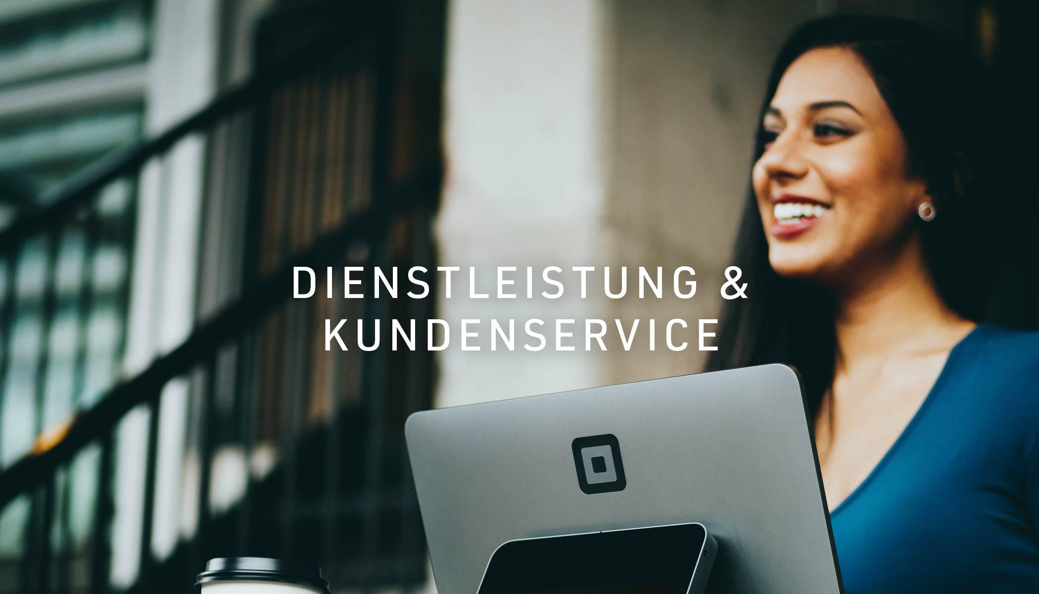 Dienstleistung & Kundenservice
