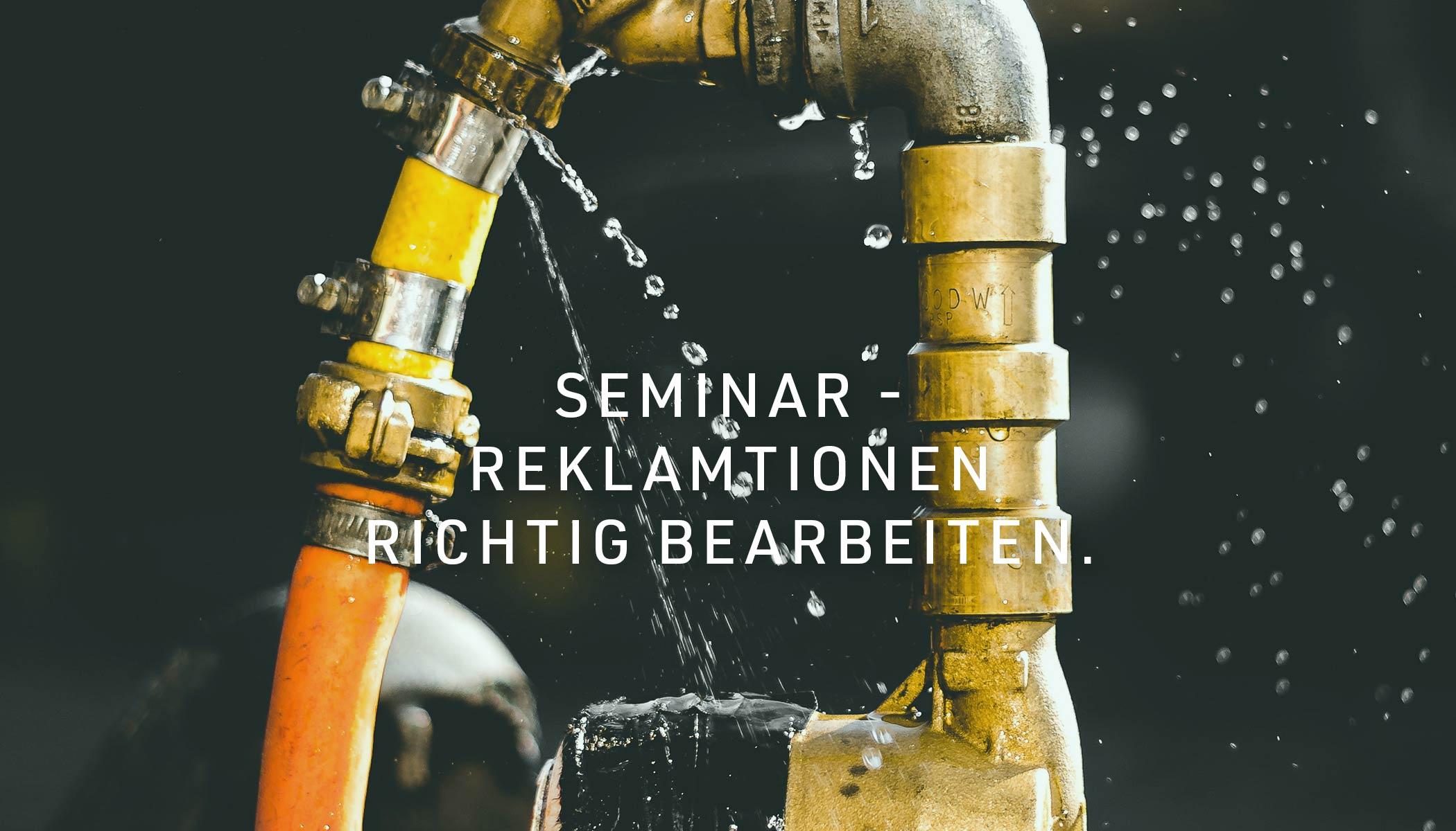 Seminar - Reklamationen richtig bearbeiten