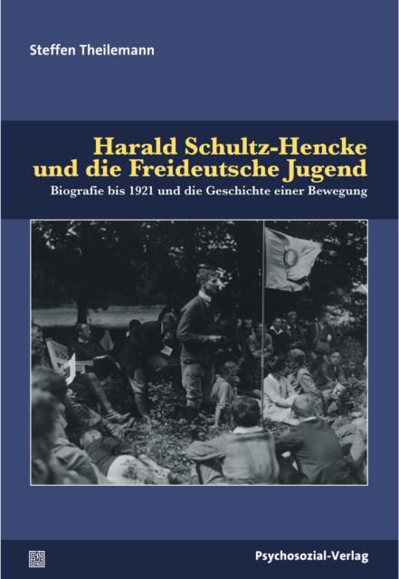 Harald Schultz-Hencke und die Freideutsche Jugend Bild Cover