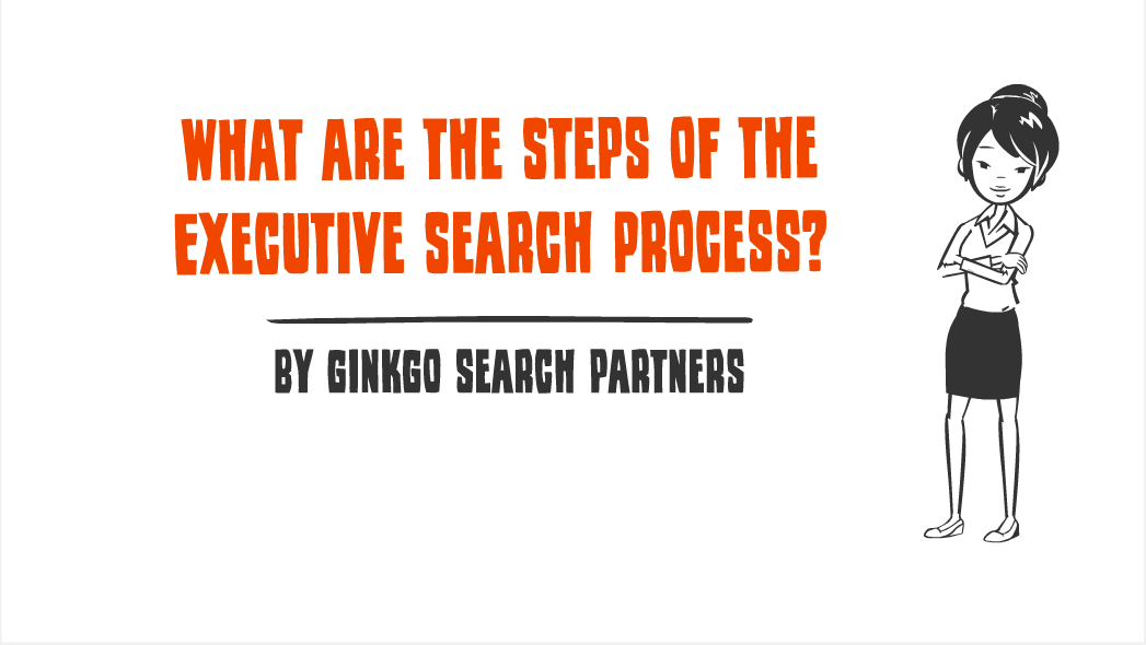Executive-Search-Process-YouTube-Ginkgo-Search-Partners