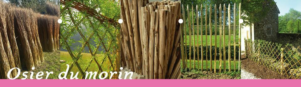 Nos clôtures - Osier du morin, clôtures, aménagements