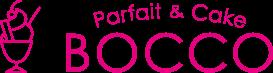 Parfait & Cake BOCCO(パフェ&ケーキ ボッコ)