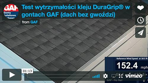 Test wytrzymałości kleju DuraGrip® w gontach GAF (dach bez gwoździ)