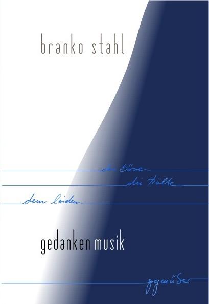 Lyrik - gedankenmusik - Branko Stahl - Heppenheim Bergstrasse