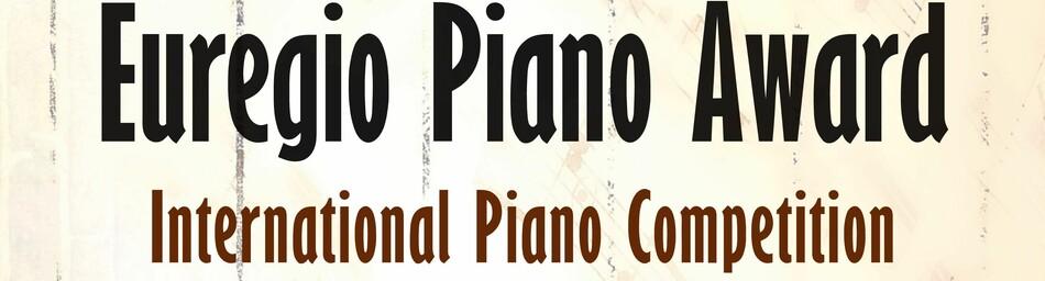 7th EUREGIO PIANO AWARD 2019 - international piano