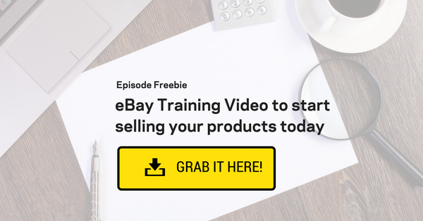 Episode #14- Selling on eBay: I made £50,000 in 4 months