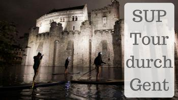 Stand up Paddle Tour durch Gent in Belgien by Lifetravellerz
