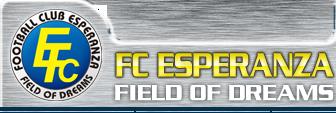 FC ESPERANZA FIELD OF DREAMS