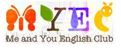 3ヶ月からはじめるママ目線のアットホームな英語教室 Me and You English Club