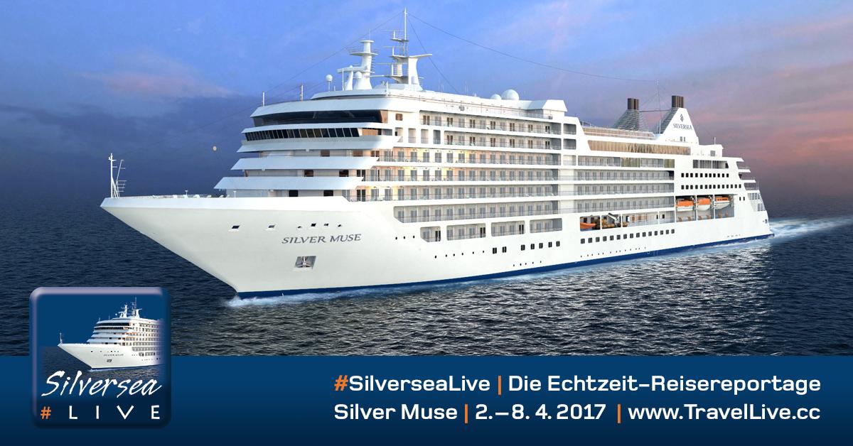 #SilverseaLive - Echtzeit-Reisereportage von der Premierenfahrt der Silver Muse