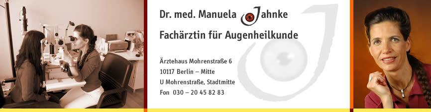 Augenarztpraxis Berlin-Mitte Dr. med. Manuela Jahnke