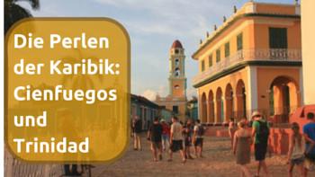 Trinidad-Kuba-Havanna-Lifetravellerz-luigiontour