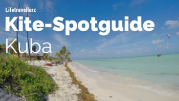 Kitespot Guide Kuba, Kitesurfen auf Kuba, Cuba, Lifetravelerz Reisebericht Kuba, luigiontour