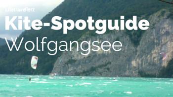 Kitespotguide Wolfgangsee, Kitesurfen am Wolfgangsee, Salzburgerland, Lifetravellerz, luigiontour