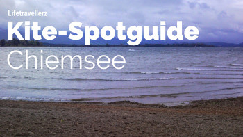 Kitespotguide Chiemsee, Kitesurfen am Chiemsee, Lifetravellerz, luigiontour