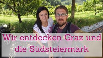 Graz, Südsteiermark, Reisebloggertreffen, Lendviertel, Buschenschank, Uhrturm
