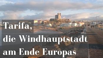 Tarifa-Spanien-Andalusien-Kitesurfen-Levante-Poniente-Lifetravellerz-luigiontour