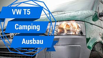 VW Bus-VW T5-Camping-CAmping Ausbau-Tutorial