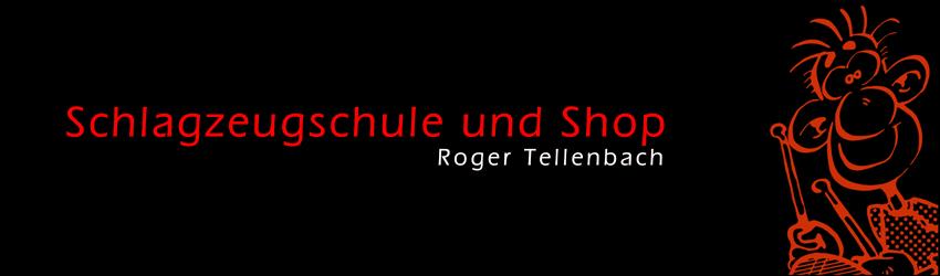 Schlagzeugschule und Shop  Roger Tellenbach
