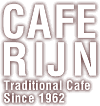 CAFE RIJN Treditional Cafe Since 1962