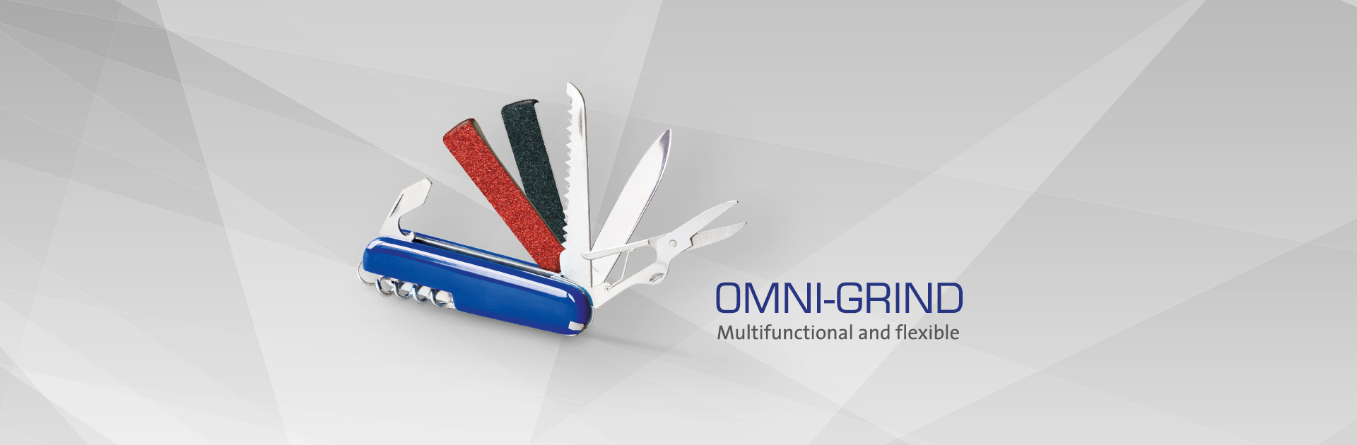 OMNI-GRIND - Multifunctional and flexible